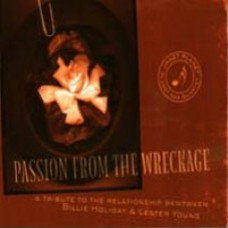 Passion From The Wreckage CD